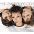 YeLLOW Generation うたかた/春雷