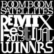 BOOM BOOM SATELLITES BOOM BOOM SATELLITES REMIX FESTIVAL 2013-Winners-