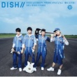 DISH// 晴れるYA!