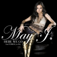 May J. HERE WE GO feat. VERBAL(m-flo)