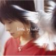 little by little ハミングバード