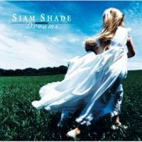 SIAM SHADE Dreams (Backing Track)