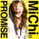 MiChi PROMiSE