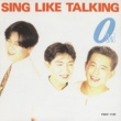 SING LIKE TALKING 0[lΛV]