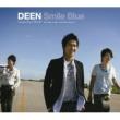 DEEN featuring 押尾コータロー Smile Blue