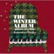 大嶽 香子 THE WINTER ALBUM ~piano session~