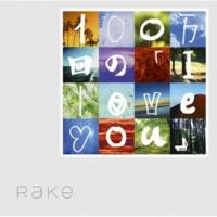 Rake 100万回の「I love you」