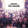THE SQUARE MOMENT~MEMORIAL LIVE at CHICKEN GEORGE~