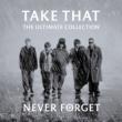 Take That ネヴァー・フォゲット - アルティメット・コレクション
