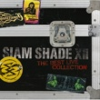 SIAM SHADE SIAM SHADE XII ~The Best Live Collection~