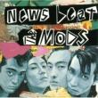 THE MODS NEWS BEAT