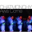 チャットモンチー Awa Come