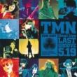 TMN TMN final live LAST GROOVE 5.19