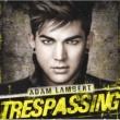 Adam Lambert トレスパッシング
