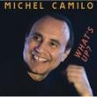 Michel Camilo ワッツ・アップ?