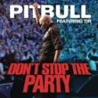 Pitbull ドント・ストップ・ザ・パーティー feat. TJR