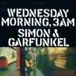 SIMON & GARFUNKEL 水曜の朝、午前3時