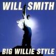 ウィル・スミス ビッグ・ウィリー・スタイル