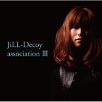 JiLL Decoy association melt into cloud feat. 石田衛