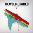 Boys Like Girls ボーイズ・ライク・ガールズ