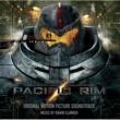 Ramin Djawadi 「パシフィック・リム」オリジナル・サウンドトラック