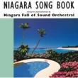 NIAGARA FALL OF SOUND ORCHESTRAL NIAGARA SONG BOOK 30th Edition