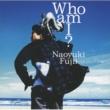 藤井 尚之 Who am I?