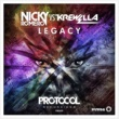 Nicky Romero vs Krewella レガシー (Remixes)