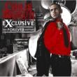 Chris Brown エクスクルーシヴ:フォーエヴァー・エディション