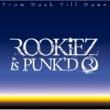 ROOKiEZ is PUNK'D From Dusk Till Dawn