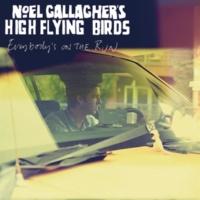 Noel Gallagher's High Flying Birds エヴリバディズ・オン・ザ・ラン