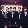 2PM I'm your man