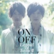 ON/OFF Legend Of TwinsⅡ -続・双子伝説-