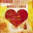 Boys Like Girls ラヴ・ドランク