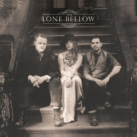The Lone Bellow ルッキング・フォー・ユー