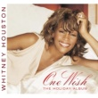 Whitney Houston ワン・ウィッシュ~ザ・ホリデイ・アルバム~