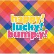 bump.y Happy! Lucky! bump.y!