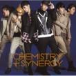 CHEMISTRY+Synergy Keep Your Love