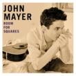 John Mayer ルーム・フォー・スクエア