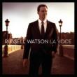 Russell Watson ラ・ヴォーチェ