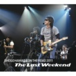 "浜田 省吾 ON THE ROAD 2011 ""The Last Weekend"""