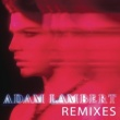 Adam Lambert Remixes