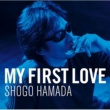 浜田 省吾 My First Love