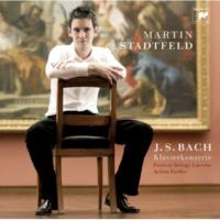マルティン・シュタットフェルト ピアノ協奏曲第2番 ホ長調 BWV 1053