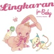 紗希 Lingkaran for Baby