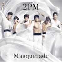 2PM マスカレード ~Masquerade~ (ArmySlick's bavtronic mix)