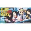 JUDY AND MARY Hello!Orange Sunshine/RADIO