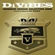 TAK-Z Di VIBES~Japanese Reggae Selection 2008~