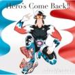 nobodyknows+ Hero's Come Back!!