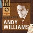 アンディ・ウィリアムス <STAR BOX>アンディ・ウィリアムス